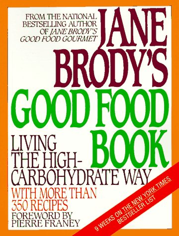 Jane Brody's Good Food Book by Jane E. Brody