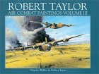 Robert Taylor Air Combat Paintings