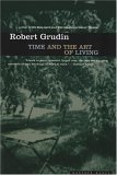 Time and the Art of Living by Robert Grudin