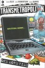 Transmetropolitan, Volume 10: One More Time