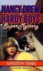 Mystery Train (Nancy Drew and the Hardy Boys: Super Mystery, #8)