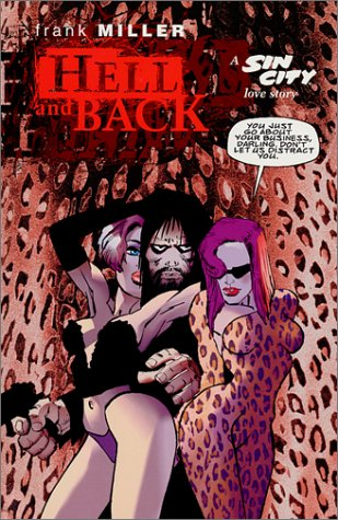 Hell and Back by Frank Miller