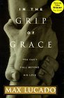 In the Grip of Grace: You Can't Fall Beyond His Love