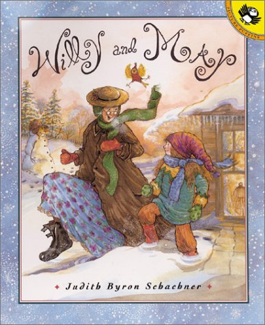 Willy and May by Judy Schachner