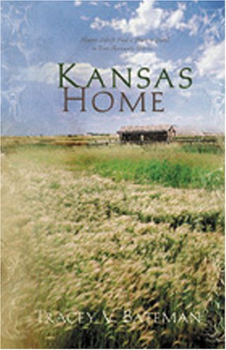 Kansas Home by Tracey Bateman