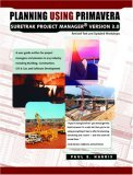 Planning Using Primavera Suretrak Project Manager Version 3. 0
