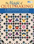 The Magic of Quiltmaking: A Beginner's Guide