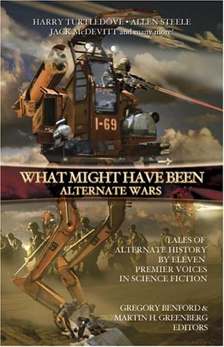 Alternate Wars by Gregory Benford