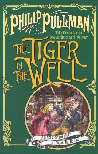 The Tiger In The Well by Philip Pullman