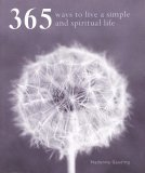 365 Ways to a Simpler & More Spiritual Life