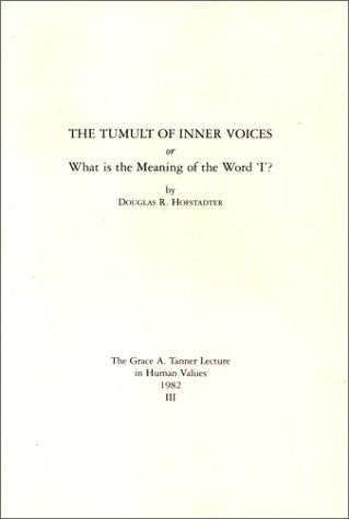 The Tumult Of Inner Voices by Douglas R. Hofstadter