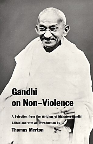 Gandhi On Non-Violence by Mahatma Gandhi — Reviews ...