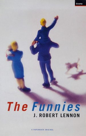 The Funnies by J. Robert Lennon