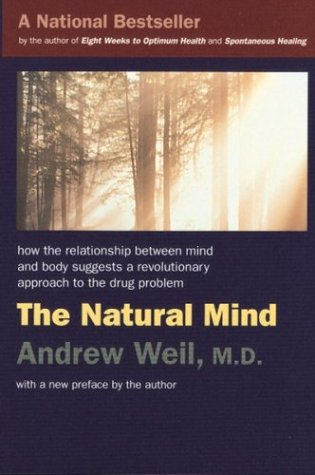 The Natural Mind by Andrew Weil