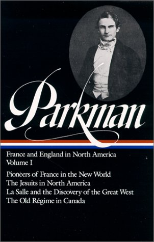 France and England in North America  by Francis Parkman