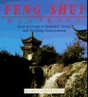 The Feng Shui Handbook: How To Create A Healthier Living & Working Environment