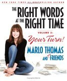 The Right Words at the Right Time: Volume 2: Your Turn!
