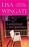 The Language of Sycamores (Tending Roses #3)