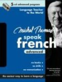 Michel Thomas Speak French Advanced: 5-CD Advanced Program