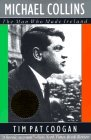 Michael Collins by Tim Pat Coogan
