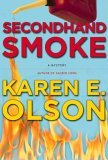 Secondhand Smoke (Annie Seymour Mystery, #2)
