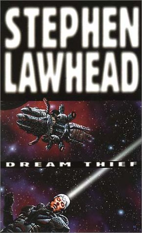 Dream Thief by Stephen R. Lawhead