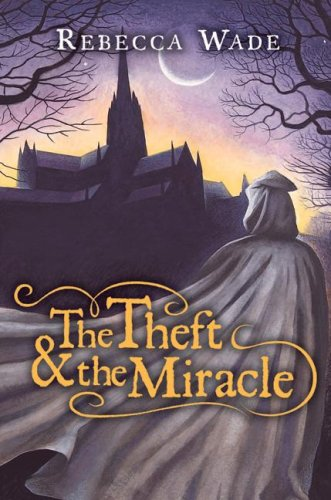 The Theft & the Miracle