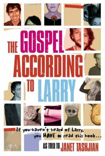 The Gospel According to Larry (Gospel According to Larry, #1)