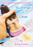 Summer of Love by Emily Franklin