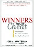 Winners Never Cheat: Everyday Values We Learned as Children But May Have Forgotten