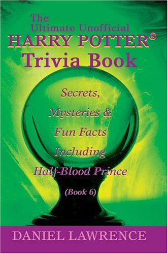 Harry Potter Book Facts : The ultimate unofficial harry potter trivia book secrets
