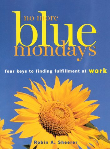 No More Blue Mondays by Robin A. Sheerer