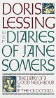 The Diaries of Jane Somers: The Diary of a Good Neighbor and If The Old Could