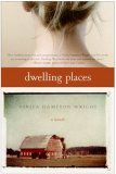 Dwelling Places: A Novel