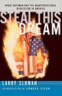 Steal This Dream: Abbie Hoffman and the Countercultural Revolution in America