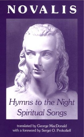 Hymns to the Night/Spiritual Songs by Novalis