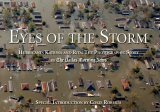 Eyes of the Storm: Hurricanes Katrina and Rita: The Photographic Story