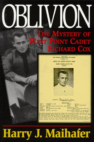 Oblivion: The Mystery of West Point Cadet Richard Cox