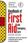 Handbook of First Aid and Emergency Care