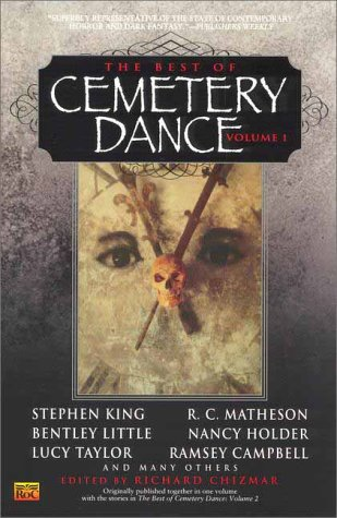 The Best of Cemetery Dance, Volume 1 by Ramsey Campbell