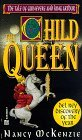 The Child Queen: The Tale of Guinevere and King Arthur
