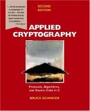 Applied Cryptography: Protocols, Algorithms, and Source Code in C
