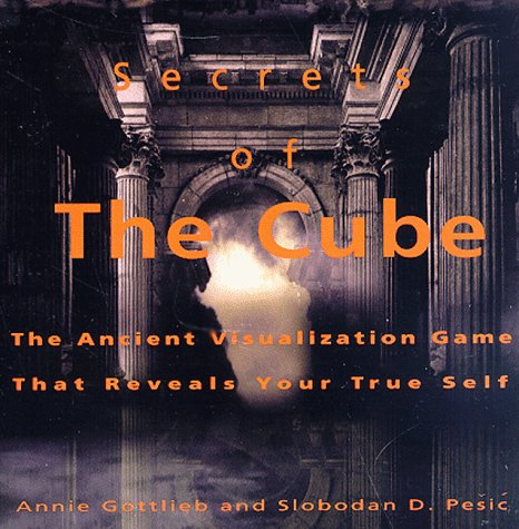 Secrets of the Cube by Annie Gottlieb