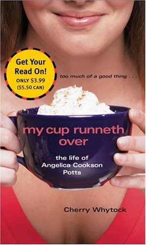My Cup Runneth Over: The Life of Angelica Cookson Potts