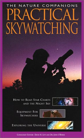 Practical Skywatching by David H. Levy