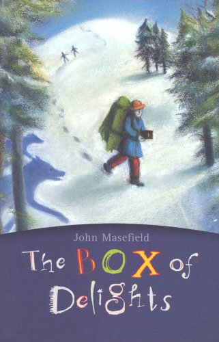 Box Of Delights by John Masefield