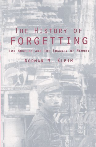 The History of Forgetting by Norman M. Klein