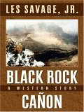 Black Rock Canon (Five Star Western Series)