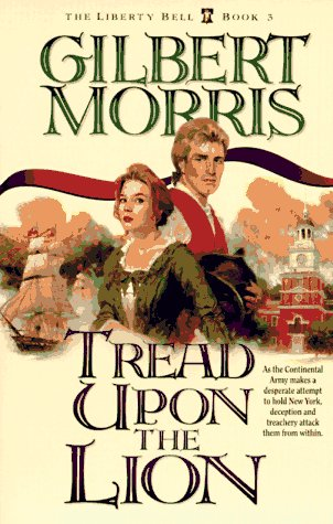 Tread Upon the Lion by Gilbert Morris