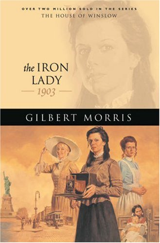 The Iron Lady: 1903 (House of Winslow Vol.19)